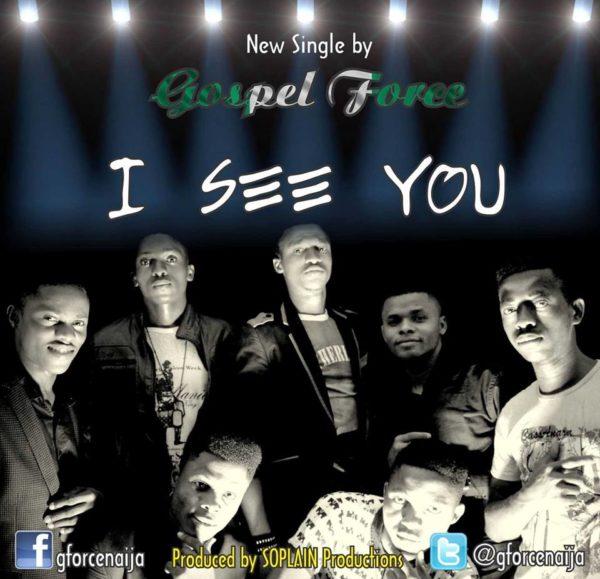 Gospel Force - I See You