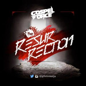 Gospel Force - The Resurrection